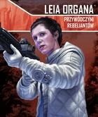 Galakta Star Wars : Imperium Atakuje - Leia Organa, Przywódczyni rebeliantów