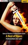 Game of Thrones - A Nest of Vipers Poradnik do gry - epub, pdf - `Ramzes` Jacek Winkler