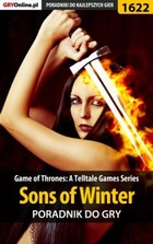 Game of Thrones - Sons of Winter poradnik do gry - epub, pdf
