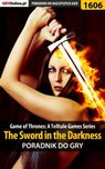 Game of Thrones - The Sword in the Darkness poradnik do gry - epub, pdf - `Ramzes` Jacek Winkler