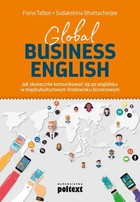 Global Business English - Fiona Talbot, Sudakshina Bhattacharjee