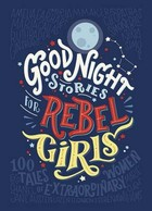 Good Night Stories for Rebel Girls - Francesca Cavallo