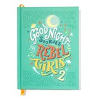 Goodnight Stories for Rebel Girls 2 - Francesca Cavallo, Elena Favilli