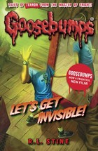 Goosebumps: Lets Get Invisible!