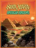 Granna Gra Santa Maria: American Kingdoms