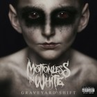 Graveyard Shift (vinyl) - Motionless in White