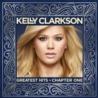 Greatest Hits. Chapter One - Kelly Clarkson