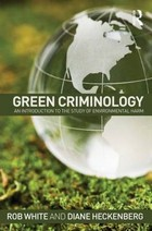 Green Criminology - Rob White, Diane Heckenberg