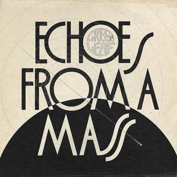 Echoes From A Mass (Limited Edition)