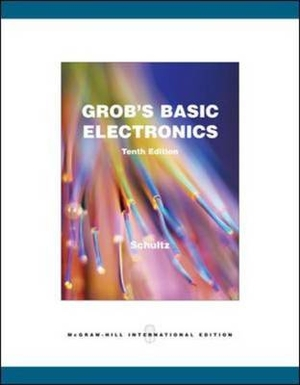 Grob`s Basic Electronics (with Simulation CD) 10 edition