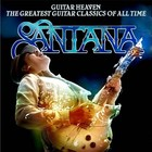Guitar Heaven: The Greatest Guitar Classics Of All Time (CD + DVD) - Carlos Santana