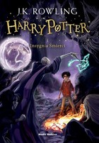 Harry Potter i Insygnia Śmierci Tom 7. sagi Harry Potter