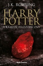 HARRY POTTER I KAMIEŃ FILOZOFICZNY Tom 1. sagi Harry Potter