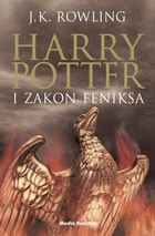 HARRY POTTER I ZAKON FENIKSA Tom 5. sagi Harry Potter