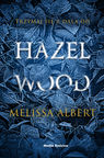Hazel Wood - mobi, epub - Albert Melissa