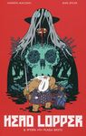Head Lopper - Andrew Maclean, Mike Spicer