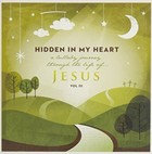 Hidden In My Heart vol. 3 - Scripture Lullabies