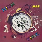 High Time (vinyl) - MC5