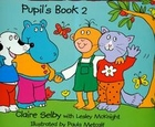 Hippo and Friends 2 Pupil`s Book Podręcznik - Claire Selby, Lesley McKnight