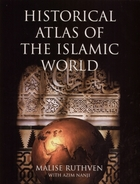 Historical Atlas of the Islamic World - D. Aaker