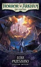 Galakta Horror w Arkham: Gra karciana - Echa przeszłości