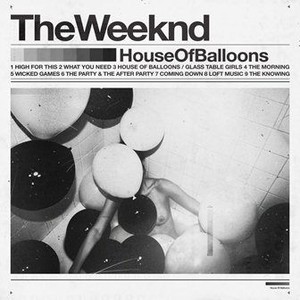 House Of Balloons (Reedycja)