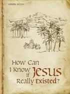 How Can I Know if Jesus Really Existed? - mobi - PRACA ZBIOROWA