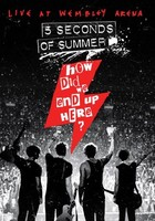 How Did We End Up Here? (Blu-Ray) - 5 Seconds Of Summer