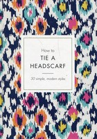 How to Tie a Headscarf - Alice Tate