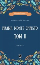 Hrabia Monte Christo - mobi, epub Tom II