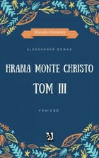 Hrabia Monte Christo - mobi, epub Tom III
