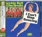 I Can`t Stop Dancing - Archie Bell & The Drells