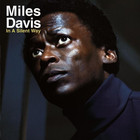 In A Silent Way (Remastered) - Miles Davis