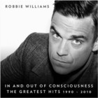 In and Out Of Consciousness - Robbie Williams