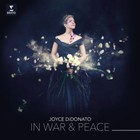 In War and Peace: Harmony Through Music (vinyl) - Joyce DiDonato