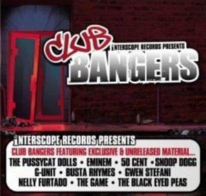 Interscope Presents: Club Bangers