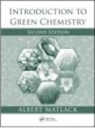 Introduction to Green Chemistry 2e