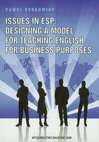 Issues in ESP Designing a Model for Teaching English for Business Purposes