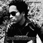 It Is Time For A Love Revolution (EE Version) - Lenny Kravitz