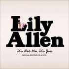 It s Not Me, It s You - Lily Allen