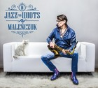 Jazz For Idiots - Maciej Maleńczuk