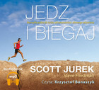 Jedz i biegaj Książka audio MP3 - Scott Jurek, Steve Friedman