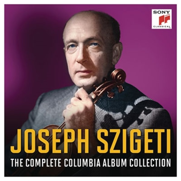 Joseph Szigeti - The Complete Columbia Album Collection