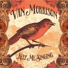 Keep Me Singing (vinyl) - Van Morrison