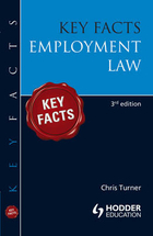 Key Facts Employment Law - Chris Turner, Jacqueline Martin