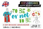 Gra 3 Kieszonkowce angielskie To be or not to be (9+) -
