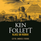 Klucz do Rebeki - mp3 - Ken Follett
