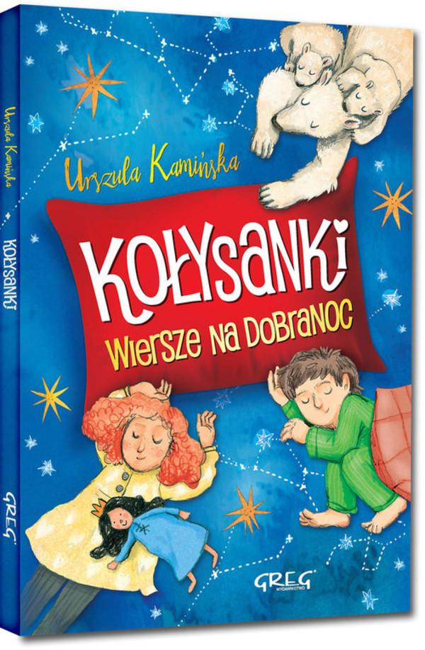 Kołysanki Wiersze Na Dobranoc Urszula Kamińska Książka W