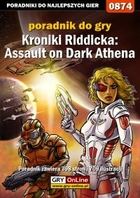 Kroniki Riddicka: Assault on Dark Athena poradnik do gry - epub, pdf