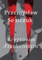 Kryptonim `Frankenstein` - mobi, epub